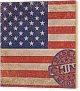American Flag Made In China Wood Print