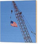 American Flag On Construction Crane Wood Print
