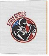 American Football State Series Ball Wood Print by Aloysius Patrimonio