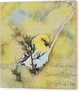 American Goldfinch On A Cedar Twig With Digital Paint And Verse Wood Print