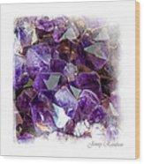 Amethyst Crystals 1. Elegant Knickknacks Wood Print
