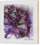 Amethyst Crystals. Elegant Knickknacks From Jenny Rainbow Wood Print
