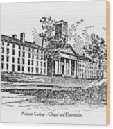 Amherst College - Chapel And Dormitories Wood Print