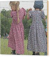 Amish Girls Having Fun Wood Print