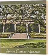Amon Carter Museum Wood Print
