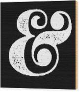 Ampersand Poster Black Wood Print