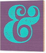 Ampersand Poster Purple and Blue Wood Print