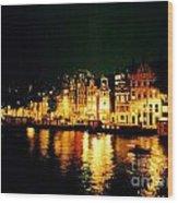 Amsterdam At Night Three Wood Print by John Malone