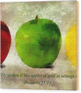 An Apple A Day With Proverbs Wood Print
