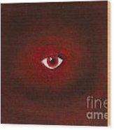 An Eye Is Upon You Wood Print
