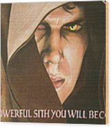 Anakin Skywalker A Powerful Sith Wood Print