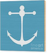 Anchor In White And Turquoise Blue Wood Print