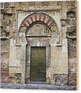 Ancient Door To The Mezquita In Cordoba Wood Print
