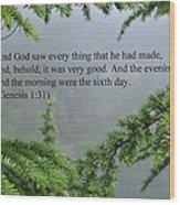 And God Saw Wood Print