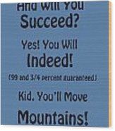 And Will You Succeed - Dr Seuss - Blue Wood Print