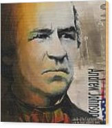 Andrew Johnson Wood Print