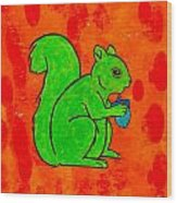 Andy's Squirrel Green Wood Print