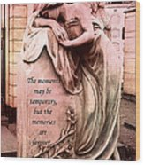 Angel Art - Memorial Angel Weeping Sorrow At Grave With Inspirational Message - Memories Are Forever Wood Print