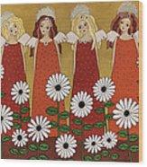 Angels And Dasies Wood Print