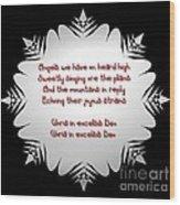 Angels We Have Heard On High Snowflake Wood Print