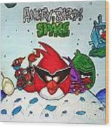 Angry Bird Space Wood Print by Julie Farnsworth