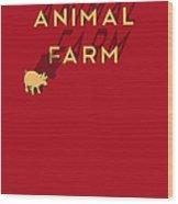 Animal Farm Book Cover Poster Art 1 Wood Print