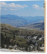 Another View From Mammoth In Yellowstone Wood Print