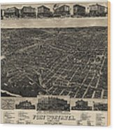Antique Map Of Fort Worth Texas By H. Wellge - 1886 Wood Print