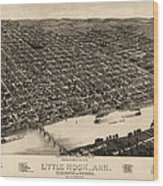 Antique Map Of Little Rock Arkansas By H. Wellge - 1887 Wood Print