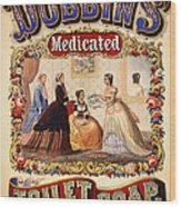 Antique Toilet Soap Ad - 1868 Wood Print