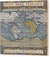 Antique World Map Circa 1570 Wood Print
