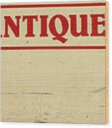 Antiques Sign Wood Print