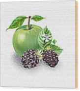 Apple And Blackberries Wood Print