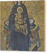 Apse Mosaic Hagia Sophia Virgin And Child Wood Print by Ayhan Altun