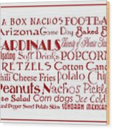 Arizona Cardinals Game Day Food 3 Wood Print