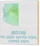 Arizona - The Grand Canyon State - Copper State - Map - State Phrase - Geology Wood Print