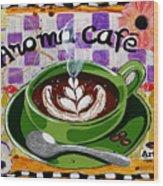 Aroma Cafe Wood Print
