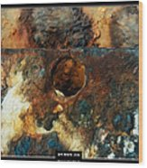 Art Work 206 Ship Rust Wood Print