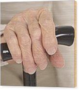 Arthritic Hand And Walking Stick Wood Print