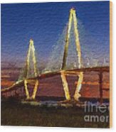 Arthur Ravenel Bridge At Evening  Wood Print