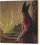 As The Flames Rise Odin Leaves Wood Print