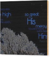 As The Heavens Wood Print