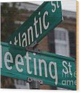 Atlantic And Meeting St Wood Print