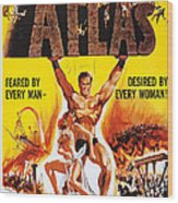 Atlas, Us Poster, Michael Forest Wood Print