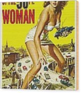 Attack Of The 50 Ft Woman Poster Wood Print