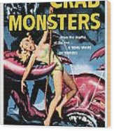 Attack Of The Crab Monster 1957  Wood Print