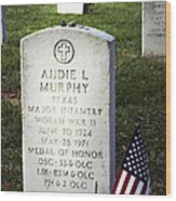 Audie Murphy - Most Decorated Wood Print