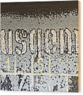Ausgemustert Sign On Nazi Railway Car Wood Print