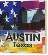 Austin Tx Patriotic Large Cityscape Wood Print