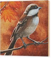 Autumn Chickadee Wood Print by Crista Forest
